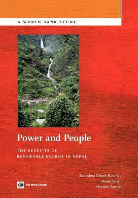Power and People: The Benefits of Renewable Energy in Nepal Sudeshna Ghosh Banerjee