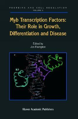 Myb Transcription Factors: Their Role in Growth, Differentiation and Disease Frampton