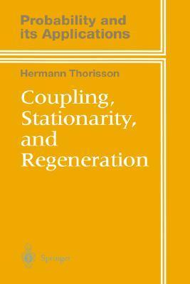Coupling, Stationarity, and Regeneration  by  Hermann Thorisson