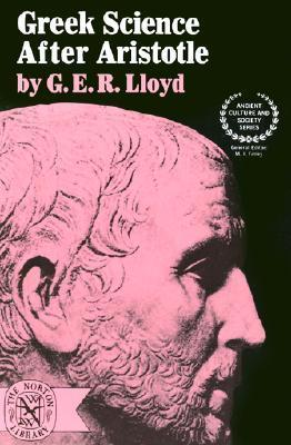 Greek Science After Aristotle  by  G.E.R. Lloyd