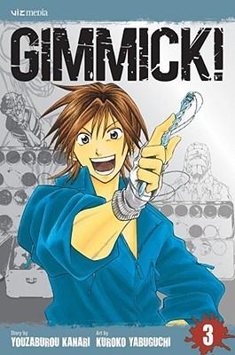 Gimmick!, Vol. 3 Kanari Yozaburo