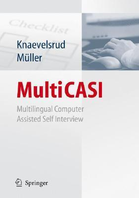 Multi Casi: Multilingual Computer Assisted Self Interview Christine Knaevelsrud