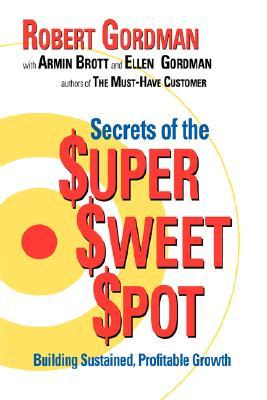 The Secrets of the $Uper $Weet $Pot Robert Gordman