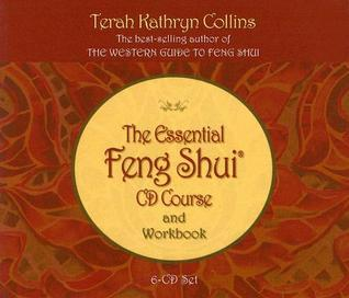 The Essential Feng Shui CD Course and Workbook Terah Kathryn Collins