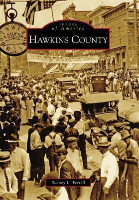 Hawkins County Rodney L. Ferrell