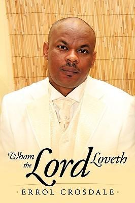 Whom the Lord Loveth  by  Errol Crosdale