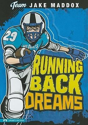 Running Back Dreams Jake  Maddox