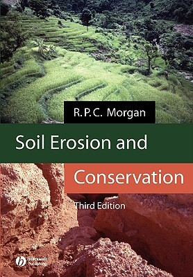 Soil Erosion And Conservation  by  R.P.C. Morgan