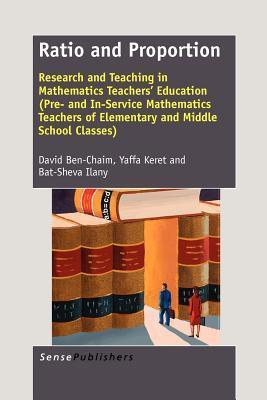 Ratio and Proportion: Research and Teaching in Mathematics Teachers Education David Ben-Chaim