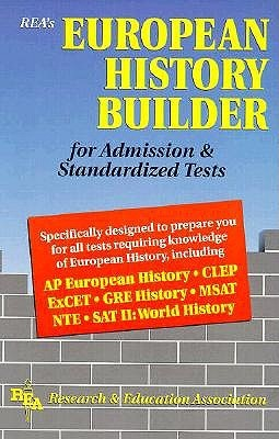 European History Builder for Admission & Standardized Tests Research & Education Association