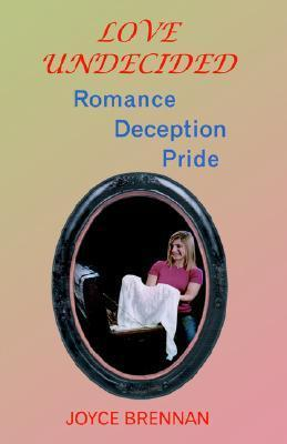 Love Undecided Joyce Brennan
