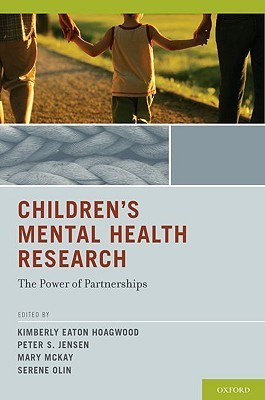 Redefining the Boundaries: A Guide to Improving Childrens Mental Health Kimberly Eaton Hoagwood