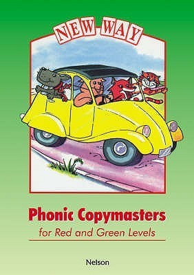 New Way Phonic Copymasters for Red and Green Levels Louis Fidge