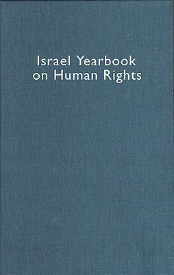 Israel Yearbook on Human Rights, 2005 (Israel Yearbook on Human Rights) (Israel Yearbook on Human Rights)  by  Fania Domb