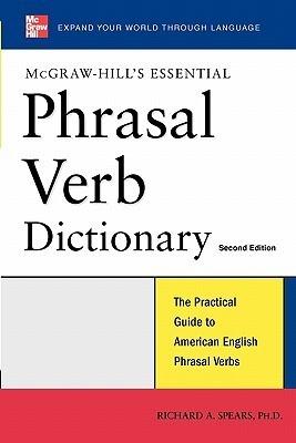 Essential Phrasal Verb Dictionary Richard A. Spears