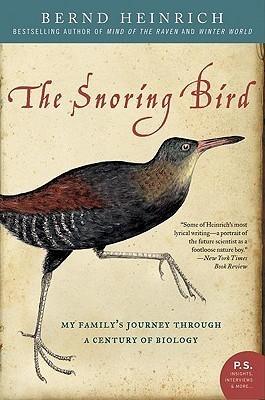 The Snoring Bird  by  Bernd Heinrich