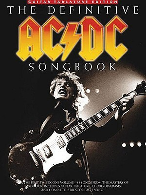 The Definitive AC/DC Songbook Angus Young