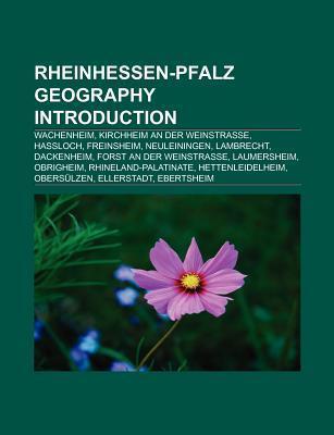 Rheinhessen-Pfalz Geography Introduction: Freinsheim, Lambrecht, Dackenheim, Laumersheim, Obrigheim, Rhineland-Palatinate, Obers Lzen Source Wikipedia