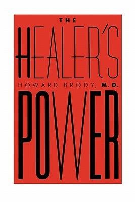 The Healers Power Howard Brody