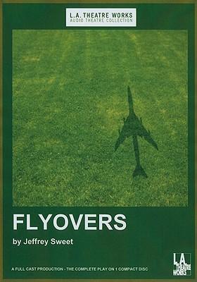 Flyovers  by  Jeffrey Sweet