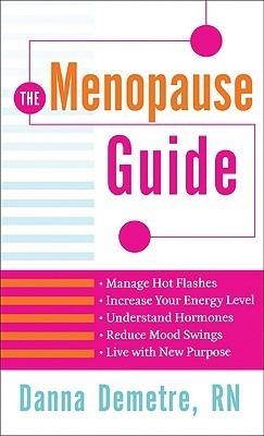 Menopause Guide, The Danna Demetre