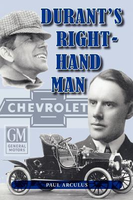 Durants Right-Hand Man  by  Paul Arculus