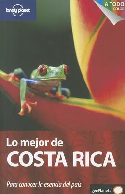 Lo Mejor de Costa Rica  by  Matthew D. Firestone