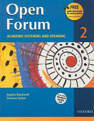 Open Forum Student Book 2: with Audio CD  by  Angela Blackwell