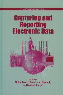 Capturing and Reporting Electronic Data Willa Garner