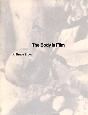 The Body in Film R. Bruce Elder