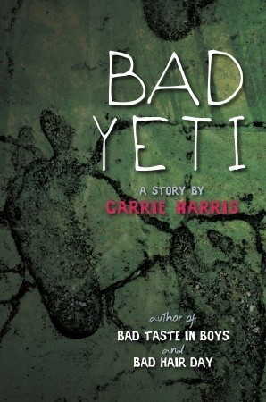 Bad Yeti (Kate Grable, #1.5)  by  Carrie Harris