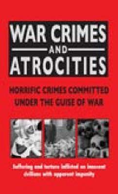 War Crimes And Atrocities Rodney Castleden