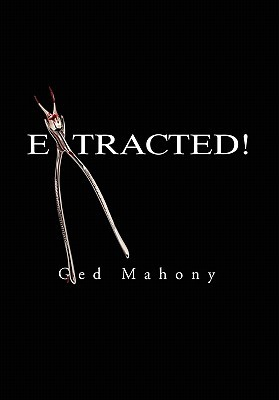 Extracted! Ged Mahony