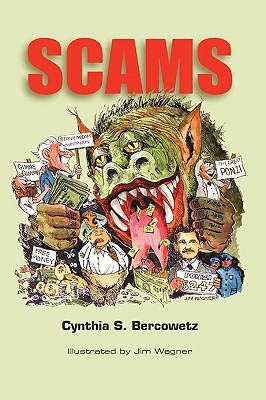Scams  by  Cynthia S. Bercowetz