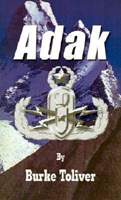 Adak  by  Burke Toliver