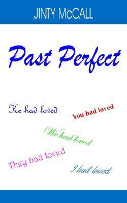 Past Perfect Jinty McCall