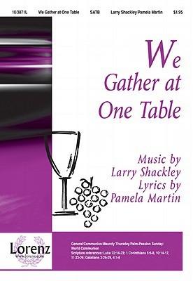 We Gather at One Table Pamela Martin