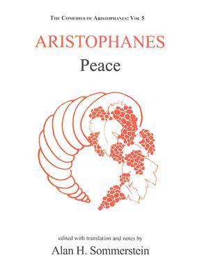 Aristophanes: Peace Alan H. Sommerstein