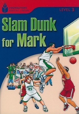 Slam Dunk for Mark  by  Rob Waring