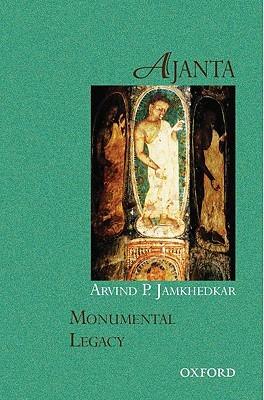 Ajanta  by  Arvind P. Jamkhedkar