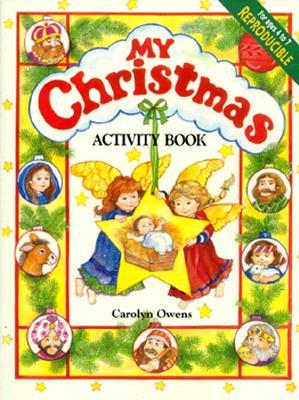 My Christmas Activity Book  by  Carolyn Owens