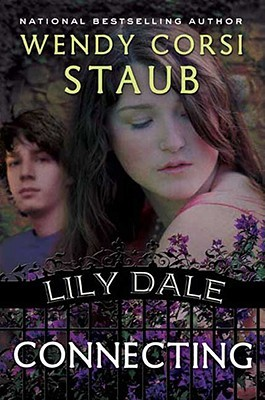 Connecting (Lily Dale, #3)  by  Wendy Corsi Staub