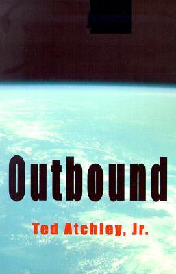 Outbound Ted Atchley Jr.