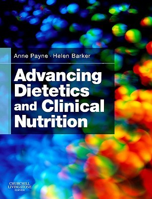 Advancing Dietetics and Clinical Nutrition Anne Payne