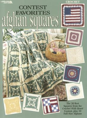 Contest Favorites Afghan Squares (Leisure Arts #2986)  by  Leisure Arts, Inc.