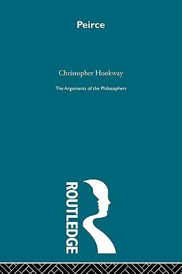 Peirce - Arg Phil  by  Christopher Hookway