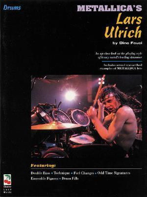Metallicas Lars Ulrich - Drum Book/CD Pack  by  Dino Fanci