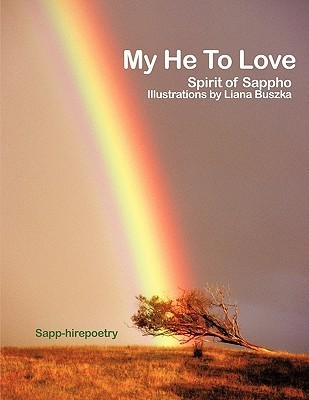My He to Love: Spirit of Sappho, Illustrations  by  Liana Buszka by Sapp-hirepoetry
