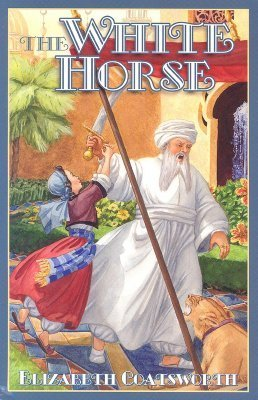 The White Horse (Sally, #4)  by  Elizabeth Coatsworth