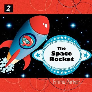 The Space Rocket Emma Parker